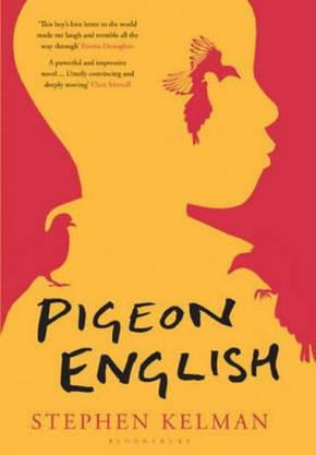 Pigeon English (2011) – Stephen Kelman